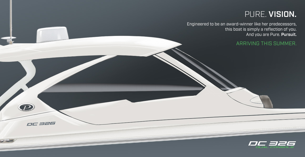 Pure. Vision. Engineered to be an award-winner like her predecessors, this boat is simply a reflection of you. And you are Pure. Pursuit. ARRIVING THIS SUMMER.