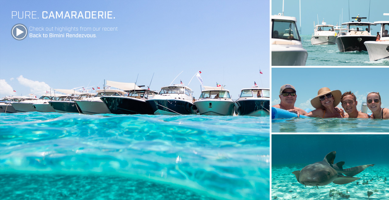 PURE. Camaraderie. Check out highlights from our recent Back to Bimini Rendezvous.