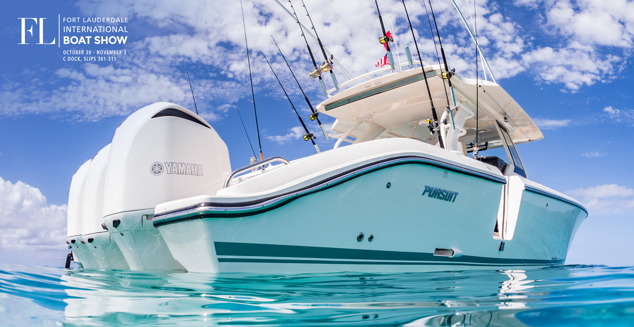 JOIN US AT THE FORT LAUDERDALE INTERNATIONAL BOAT SHOW